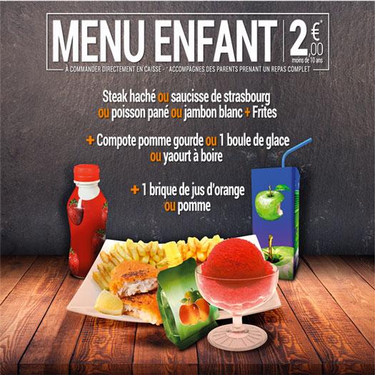 Menu enfant - 2 € - plat avec dessert et boisson